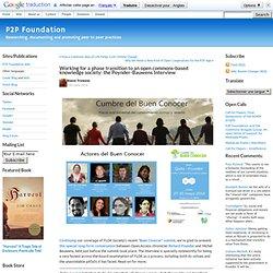 Fondation P2P »Blog Archive» Travailler pour une transition de phase à une société de la connaissance ouverte-communes: la Poynder-Bauwens Interview
