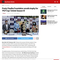 Ponty Chadha Foundation unveils trophy for 'PCF Cup' Cricket Season III