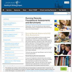The Reading & Writing Project - Running Records, Foundational Assessments and Benchmarks