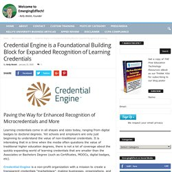 Credential Engine is a Foundational Building Block for Expanded Recognition of Learning Credentials