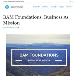 BAM Foundations: Business As Mission