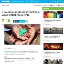 5 Foundations Supporting Social Good Entrepreneurship