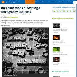 The Foundations of Starting a Photography Business