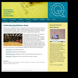 Collecting Data: Foundations of Qualitative Research