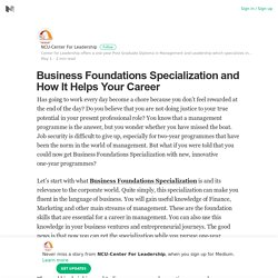 Business Foundations Specialization and How It Helps Your Career
