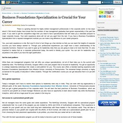 Business Foundations Specialization is Crucial for Your Career by Centerfor Leadership