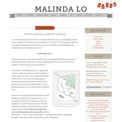 Five Foundations of World-building - Malinda Lo