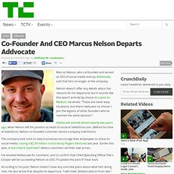 Co-Founder And CEO Marcus Nelson Departs Addvocate