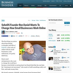 SohoOS Founder Ron Daniel Wants To Change How Small Businesses Work Online