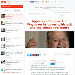 Apple's co-founder Ron Wayne on its genesis, his exit and the company's future