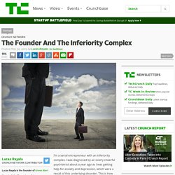 The Founder And The Inferiority Complex
