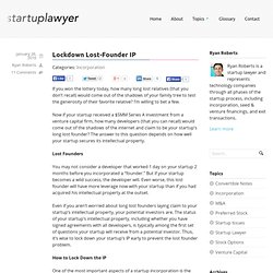 Lock Down Lost-Founder Intellectual Property