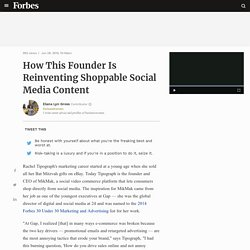 How This Founder Is Reinventing Shoppable Social Media Content