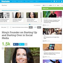 Ning's Founder on Starting Up and Starting Over in Social Media