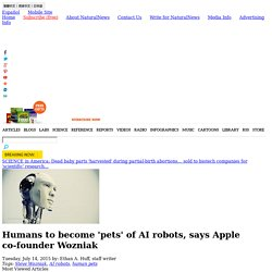 Humans to become 'pets' of AI robots, says Apple co-founder Wozniak