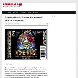 Founders Mosaic Promise Ale to benefit ArtPrize competition | BeerPulse