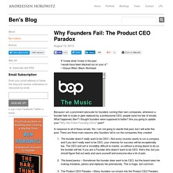Why Founders Fail: The Product CEO Paradox