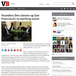 Founders Den classes up San Francisco's co-working scene