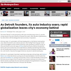 As Detroit founders, its auto industry soars; rapid globalization leaves city's economy behind