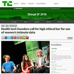 Health tech founders call for high ethical bar for use of women's intimate data