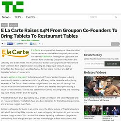 E La Carte Raises $4M From Groupon Co-Founders To Bring Tablets To Restaurant Tables