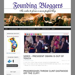 Founding Bloggers | In order to form a more perfect blog