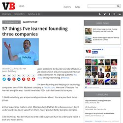 57 things I've learned founding three companies