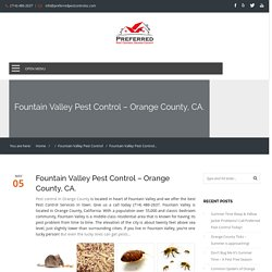 Fountain Valley Pest Control in Orange County, CA