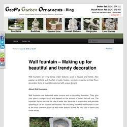 Wide range of Wall fountain at Geoff Garden Ornament