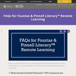 FAQs for Fountas & Pinnell Literacy™ Remote Learning