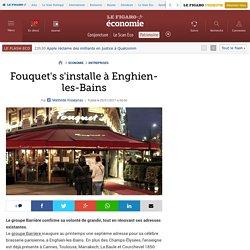 Fouquet's s'installe à Enghien-les-Bains