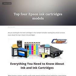 Top four Epson ink cartridges models