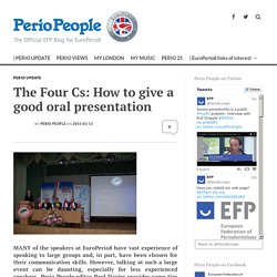 The Four Cs: How to give a good oral presentation -