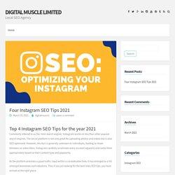 Four Instagram SEO Tips 2021