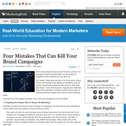 Four Mistakes That Can Kill Your Brand Campaigns