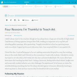 Four Reasons I'm Thankful to Teach Art - The Art of Ed