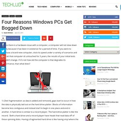 Four Reasons Windows PCs Get Bogged Down