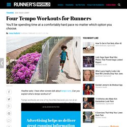 Four Tempo Workouts for Runners