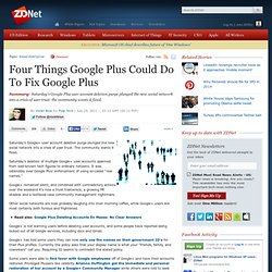 Four Things Google Plus Could Do To Fix Google Plus
