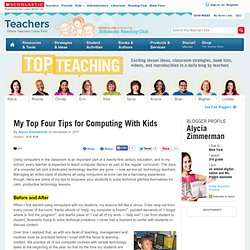 My Top Four Tips for Computing With Kids