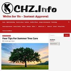 Four Tips For Summer Tree Care - KCHZ.Info