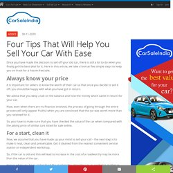 Four Tips That Will Help You Sell Your Car With Ease