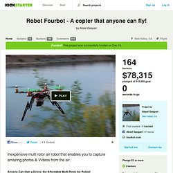Robot Fourbot - A copter that anyone can fly! by Aksel Gaspari