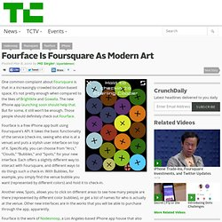 Fourface Is Foursquare As Modern Art