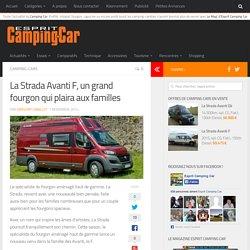 La Strada Avanti F, un grand fourgon qui plaira aux familles ⋆ Esprit Camping Car - Le Mag'