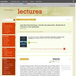 Jean-Paul Fourmentraux, Artistes de Laboratoire. Recherche et création à l'ère numérique