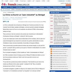 """La Chine va fournir un """"parc industriel"""" au Sénégal"""