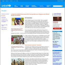 Soudan - L'UNICEF et ECHO fournissent de l'eau potable aux villageois des Monts Nouba au Soudan