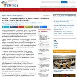 Le pays peut devenir le 1er fournisseur de l'Europe et de l'Afrique en électricité solaire - allAfrica.com