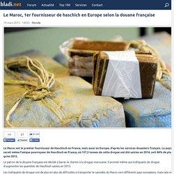 Le Maroc, 1er fournisseur de haschich en Europe selon la douane française